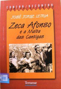 Zeca Afonso e a Malta das Cantigas >, José Jorge Letria  (Terramar, 2002)