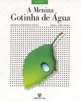 A Menina Gotinha de Água - Papiniano Carlos (2/3)