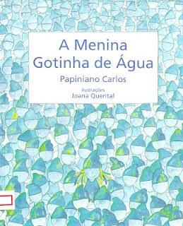 A Menina Gotinha de Água - Papiniano Carlos (3/3)